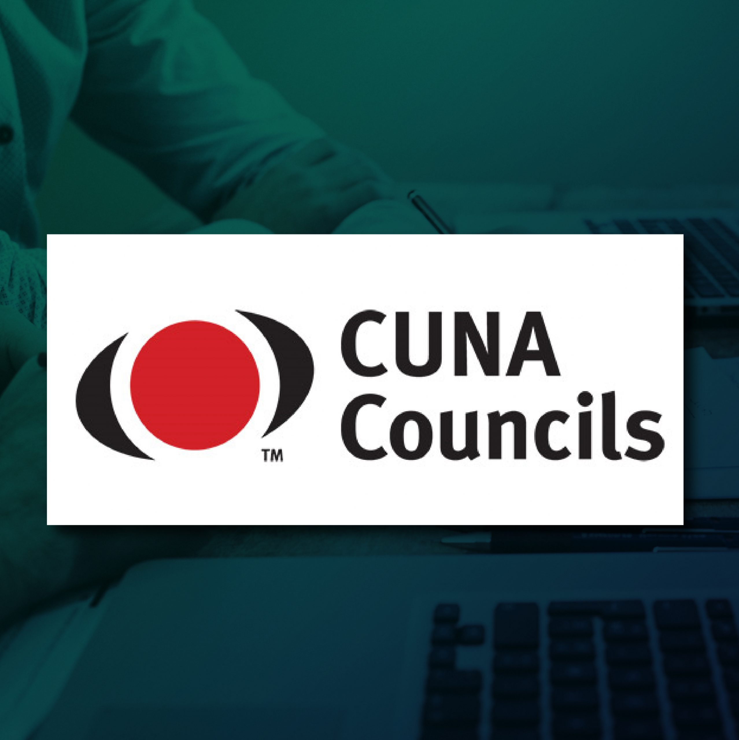 CUNA Council – Keeping Up with Consumers