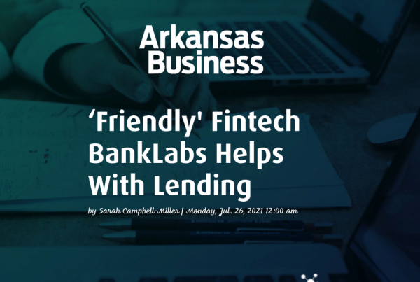 Arkansas Business Article about BankLabs