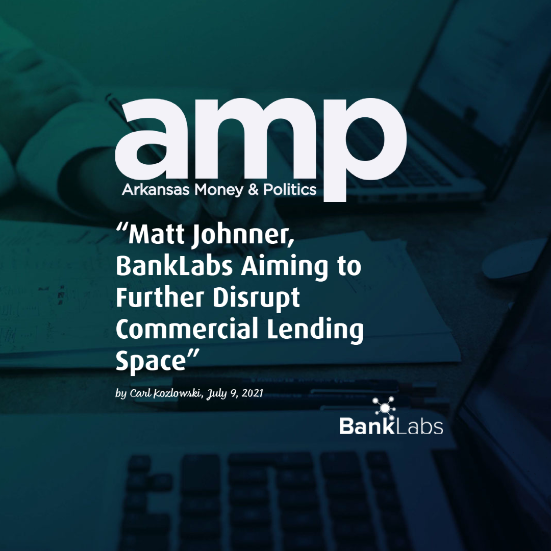 Arkansas Money and Politics features BankLabs